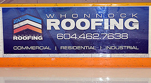 Whonnock Roofing adveretises at Pitt Meadows Arena